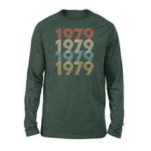 Load image into Gallery viewer, Year Of Birth Gift Best Gift For Birthday 1979 - Standard Long Sleeve