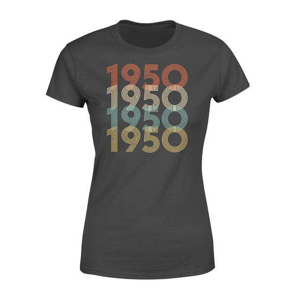 Year Of Birth Gift Best Gift For Birthday 1950 - Standard Women's T-shirt