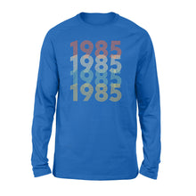 Load image into Gallery viewer, Year Of Birth Gift Best Gift For Birthday 1985 - Standard Long Sleeve