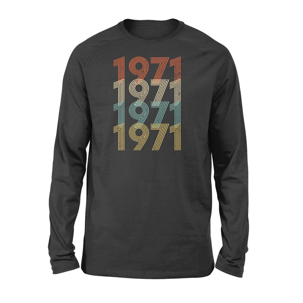 Year Of Birth Gift Best Gift For Birthday 1971 - Standard Long Sleeve