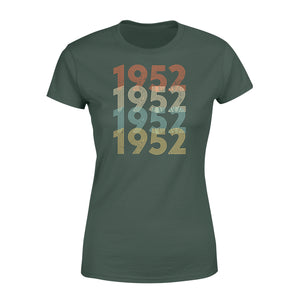 Year Of Birth Gift Best Gift For Birthday 1952 - Standard Women's T-shirt