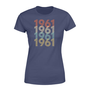 Year Of Birth Gift Best Gift For Birthday 1961 - Standard Women's T-shirt