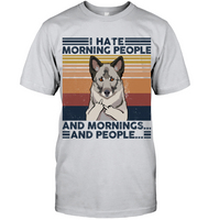 Norwegian Elkhound I Hate Morning People  And Mornings And People