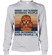 Load image into Gallery viewer, Poodle I Hate Morning People  And Mornings And People