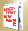Loverprint with daubal, 72 pages + 17 stickers to use