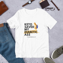 Load image into Gallery viewer, Keto Saved My Diabetic Short-Sleeve Unisex T-Shirt
