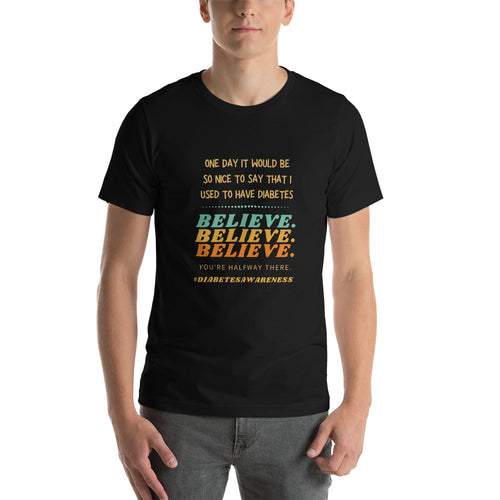 End Diabetes, Believe, Diabetes Awareness T-Shirt