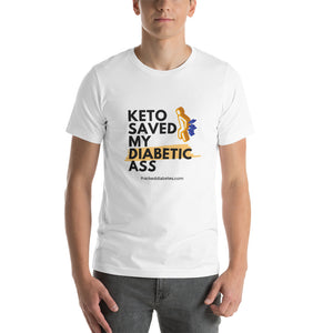 Keto Saved My Diabetic Short-Sleeve Unisex T-Shirt
