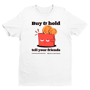 Bitcoin Is The Future T-Shirt