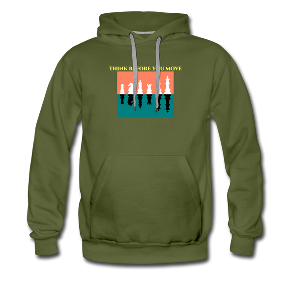 Think Before You Move Men's Premium Hoodie - olive green
