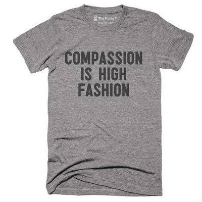 Compassion Is High Fashion