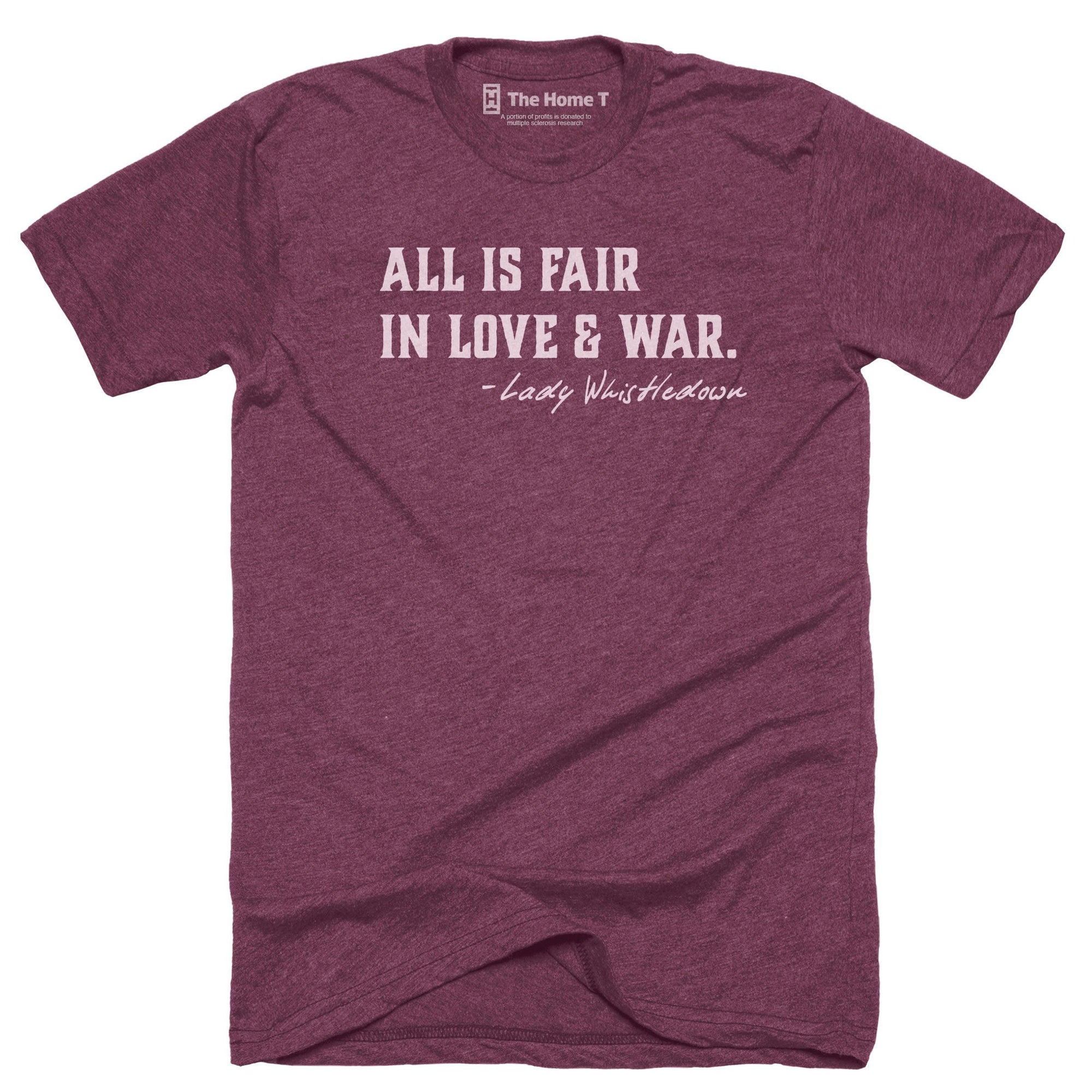 All is fair in love and war. Maroon crewneck.