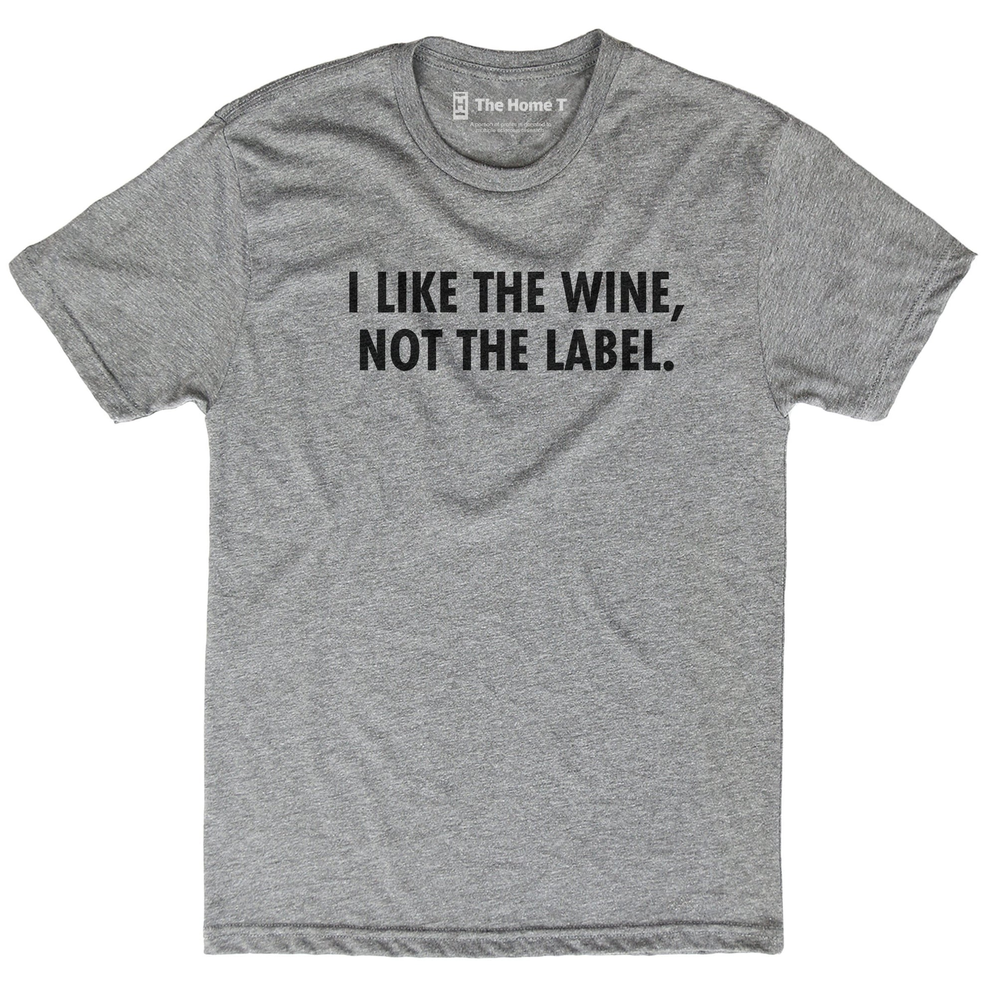 I Like The Wine Not The Label