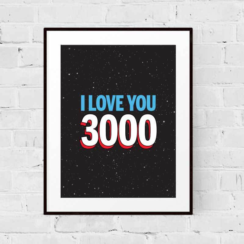 I Love You 3000 Art Print