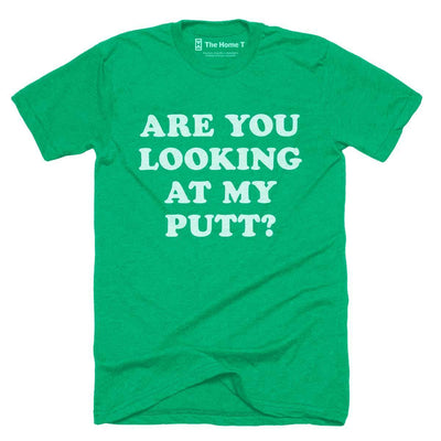 Are You Looking At My Putt?