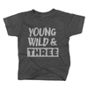 Young, Wild & Three