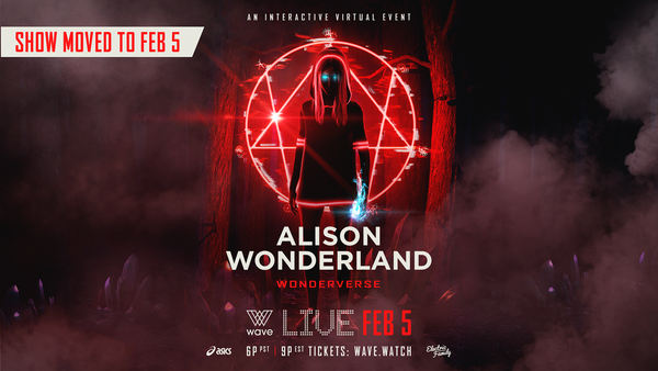 Wave Presents: Alison Wonderland Wonderverse, An Interactive Virtual Event