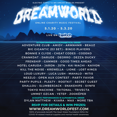 Electric Family & We Dream Worlds Present: DREAMWORLD Online Charity Music Festival [Updated Set Times]