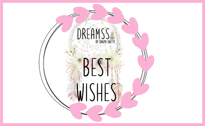 Best Wishes -  -DreamSS by Shilpa Shetty