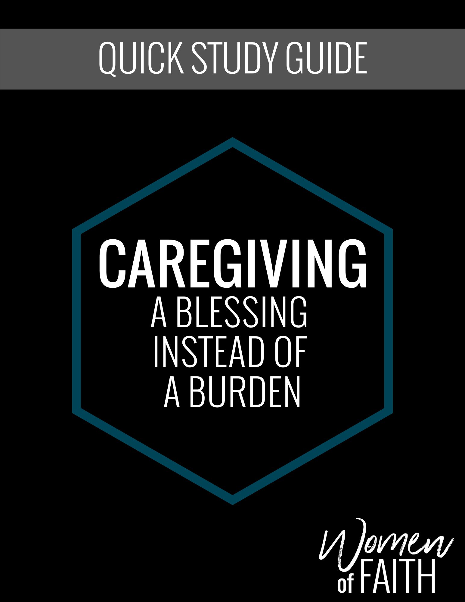 CAREGIVING - QUICK STUDY GUIDE (E-GUIDE)