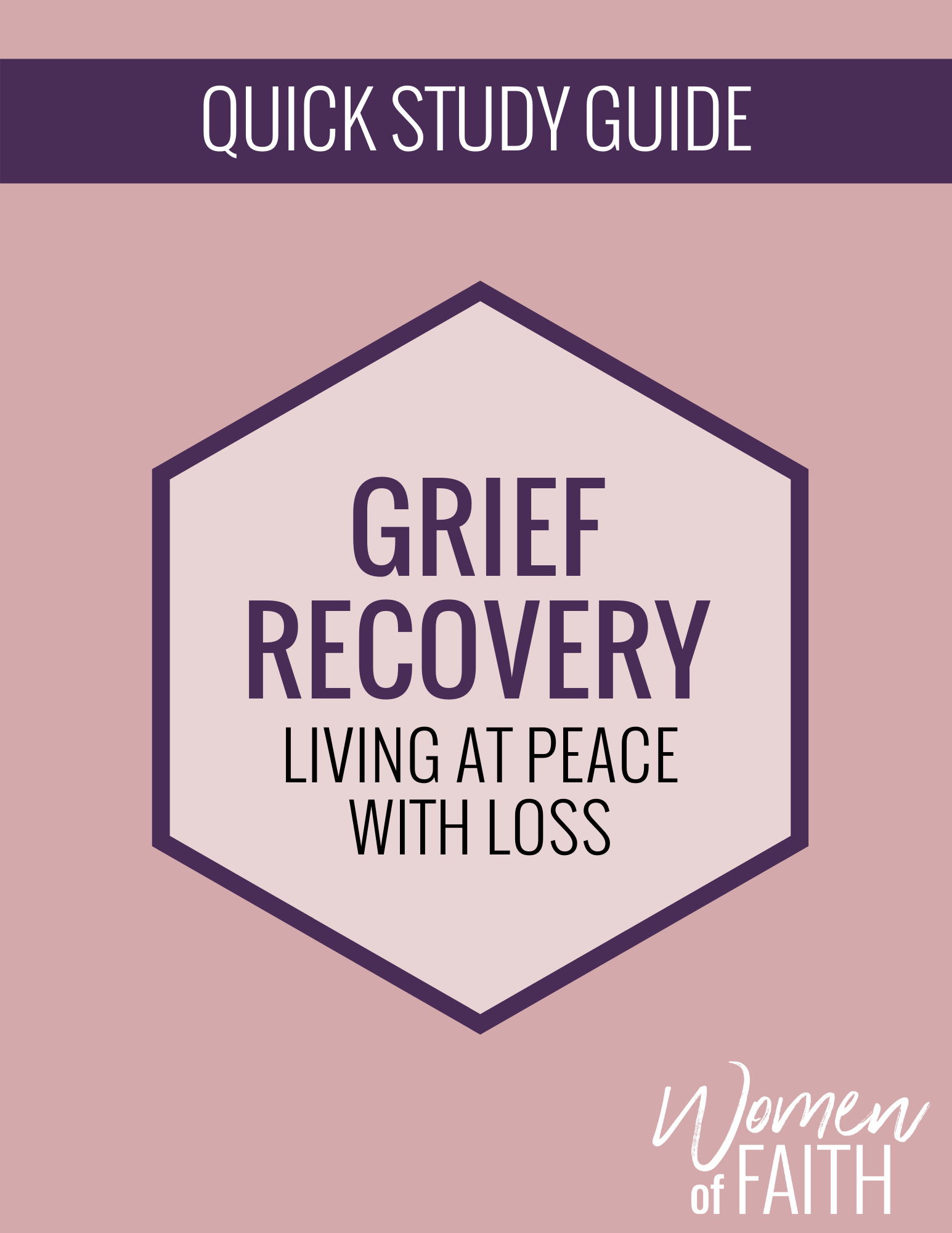 GRIEF RECOVERY Quick Study Guide (E-GUIDE)