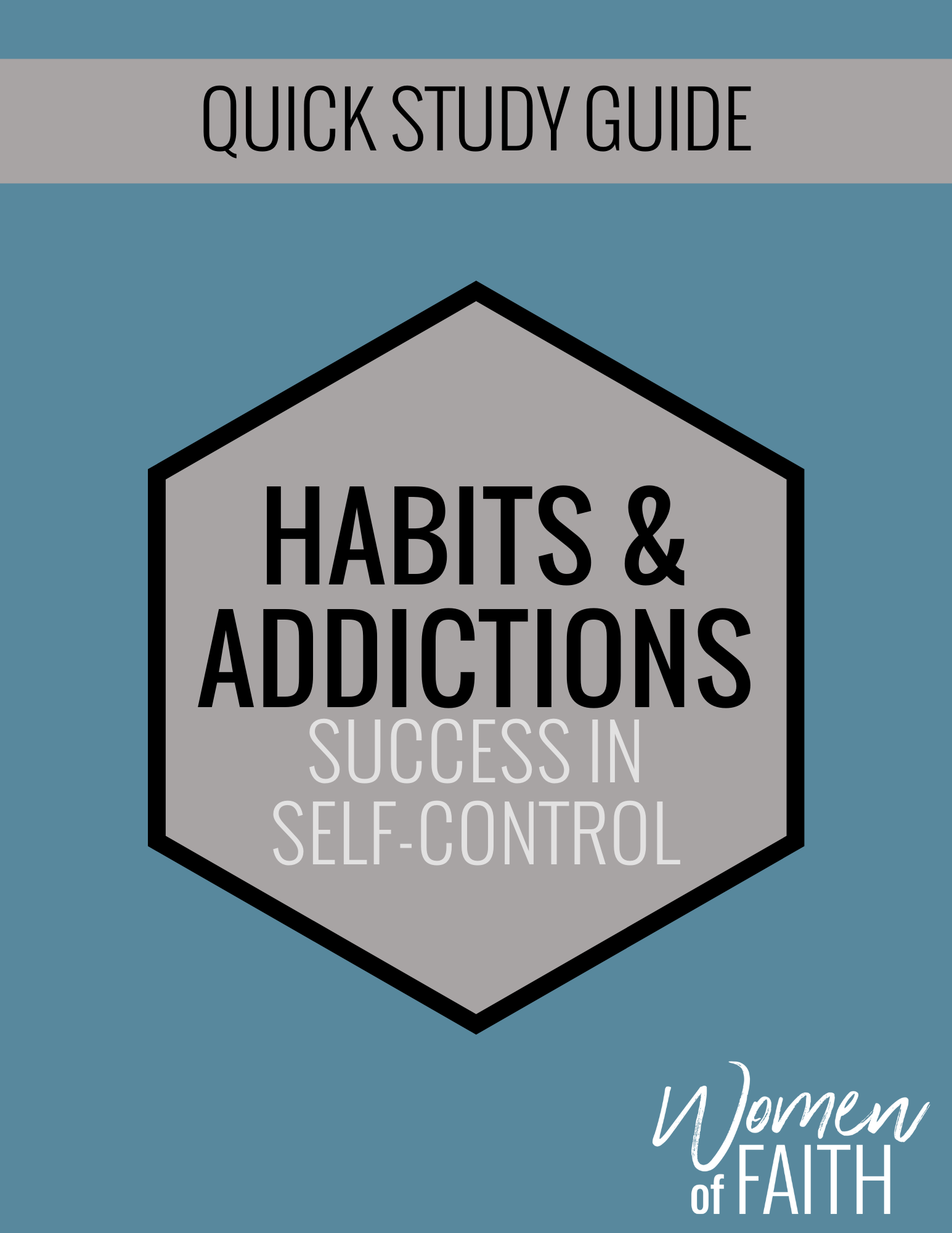 HABITS & ADDICTIONS Quick Study Guide (E-GUIDE)