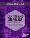 IDENTITY & SELF IMAGE - QUICK STUDY GUIDE