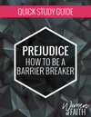 PREJUDICE - QUICK STUDY GUIDE