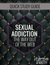 SEXUAL ADDICTION - QUICK STUDY GUIDE (E-GUIDE)