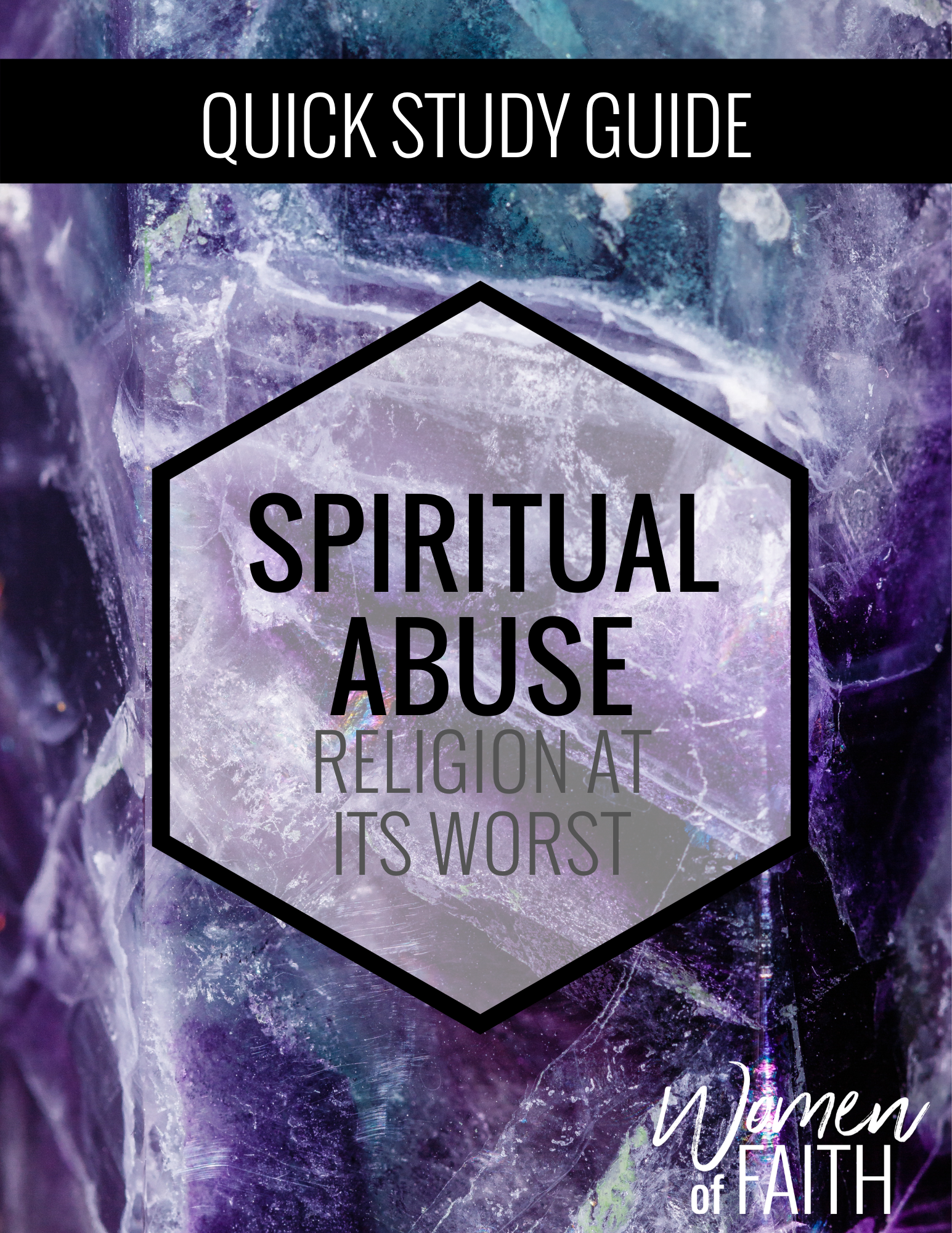 SPIRITUAL ABUSE - QUICK STUDY GUIDE