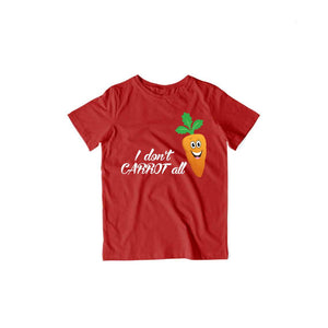 I Don't Carrot All | Kids Half Sleeve T-shirt