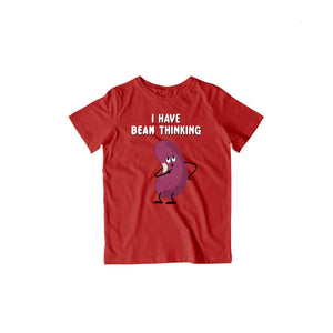 I Have Bean Thinking - Kids Half Sleeve T-shirt