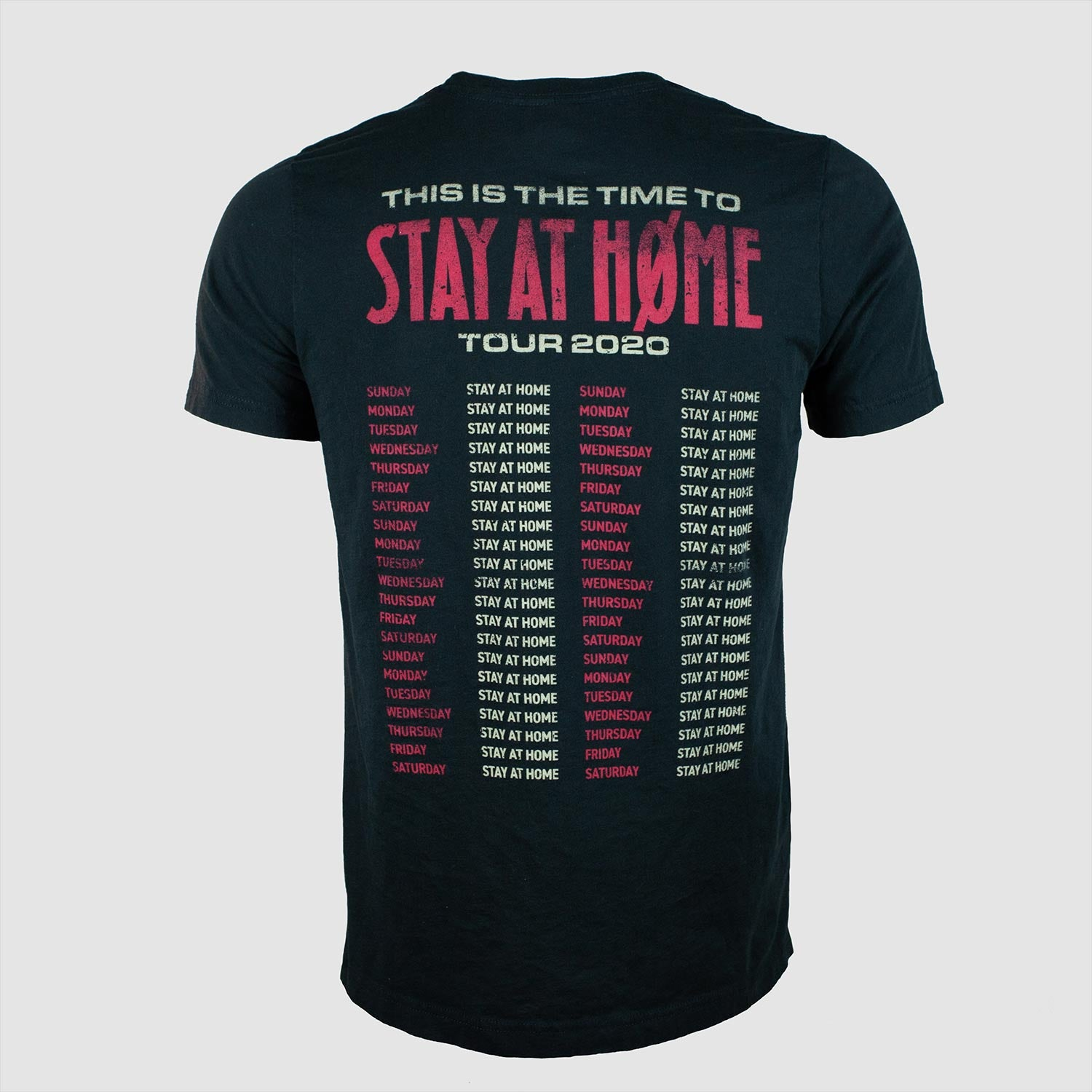 STAY AT HOME 2020 TOUR TEE
