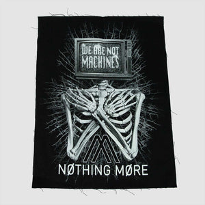 WE ARE NOT MACHINES - BACK PATCH