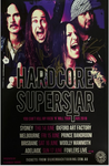 Hardcore Superstar - Signed 2018 Australian Tour Poster.