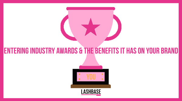 Entering industry awards and the benefits it has on your brand