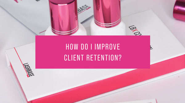 How do I improve client retention?