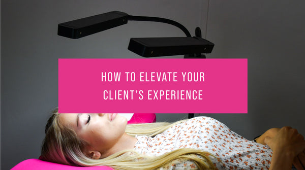 How to elevate your client's experience