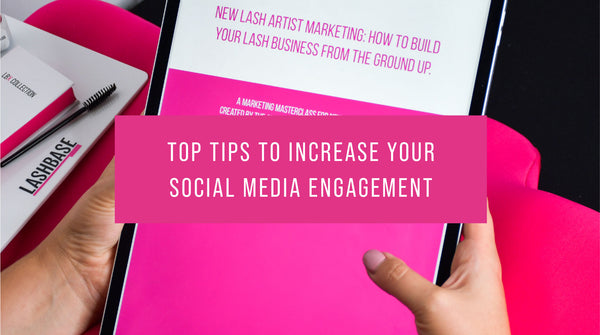 Top Tips to increase your social media engagement!