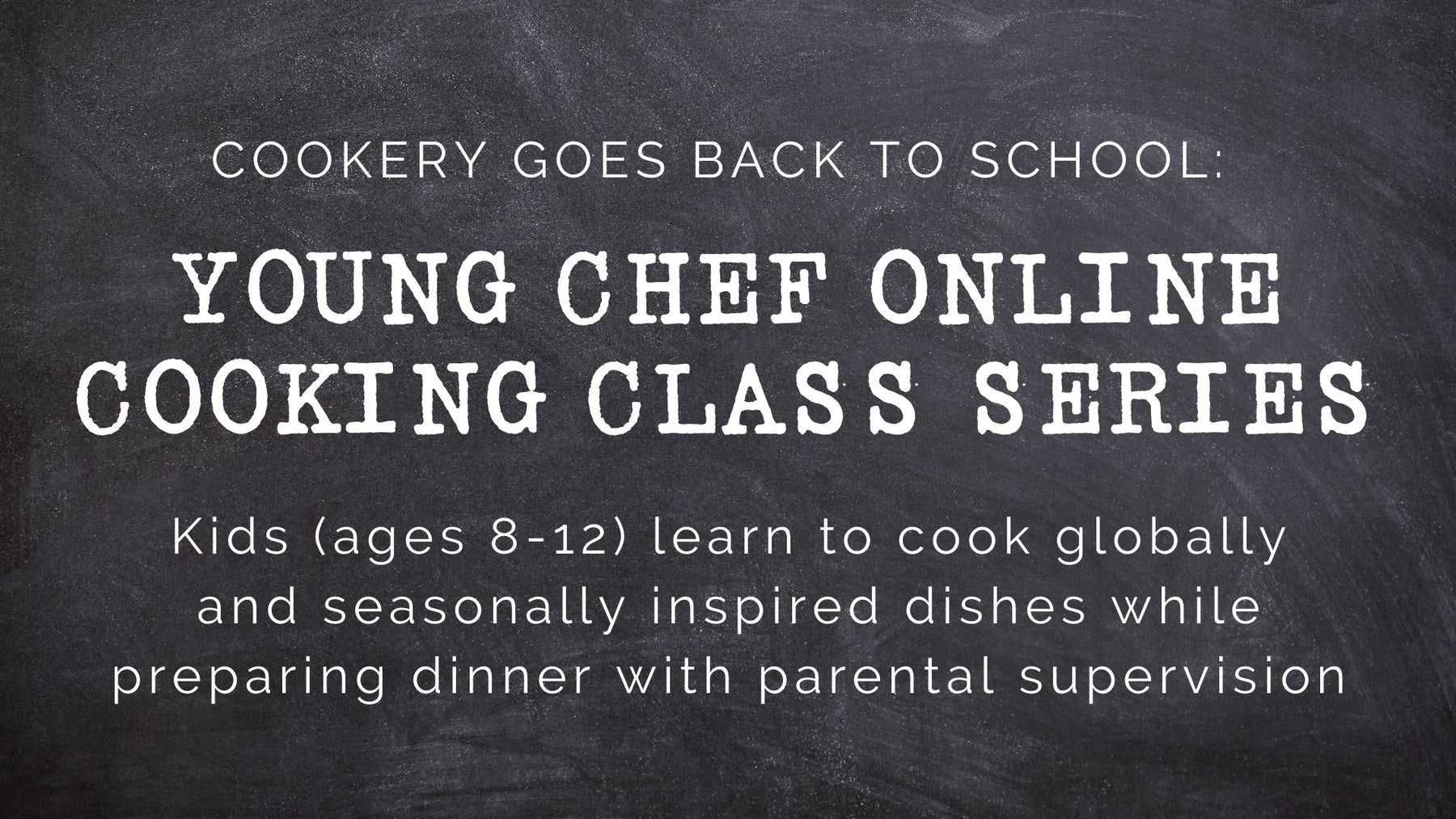 Young Chef Online Cooking Classes
