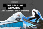 The Spanish Armada : Aleix Calderon and Carlos Ruiz Lopez