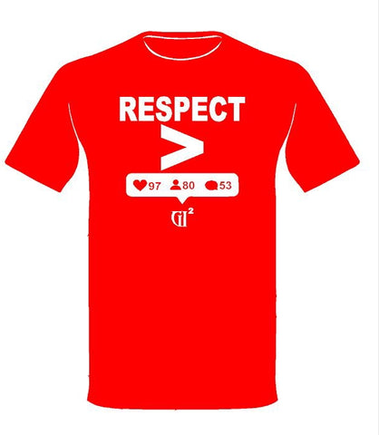 RESPECT is greater Tee - GET IT IN Apparel