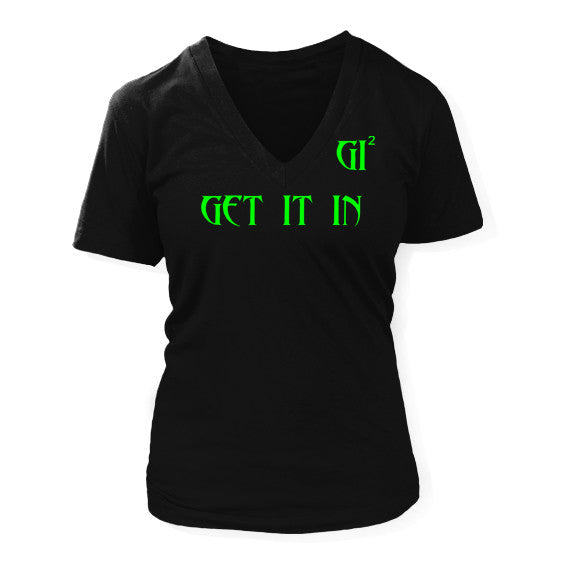 Women's GET IT IN V-neck T-shirt - GET IT IN Apparel