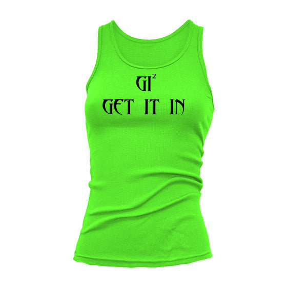 "Women ""Racerback"" GET IT IN Tank Tops - GET IT IN Apparel"