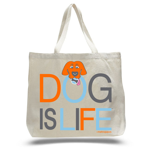 Metro Paws® Dog Is Life™ Tote