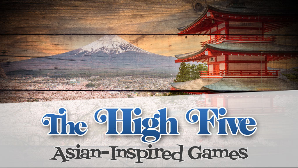The High-Five: Asian Inspired Games