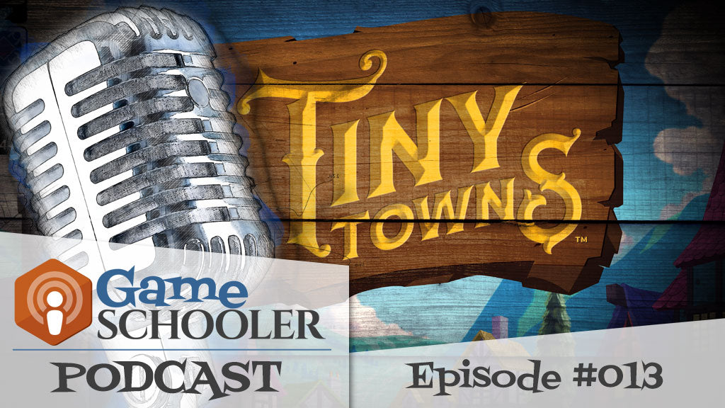 Episode #013 - Tiny Towns