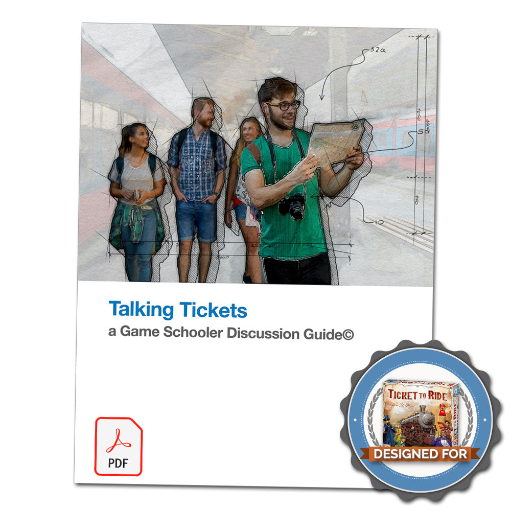 Talkling Tickets - A Game Schooler Discussion Guide©