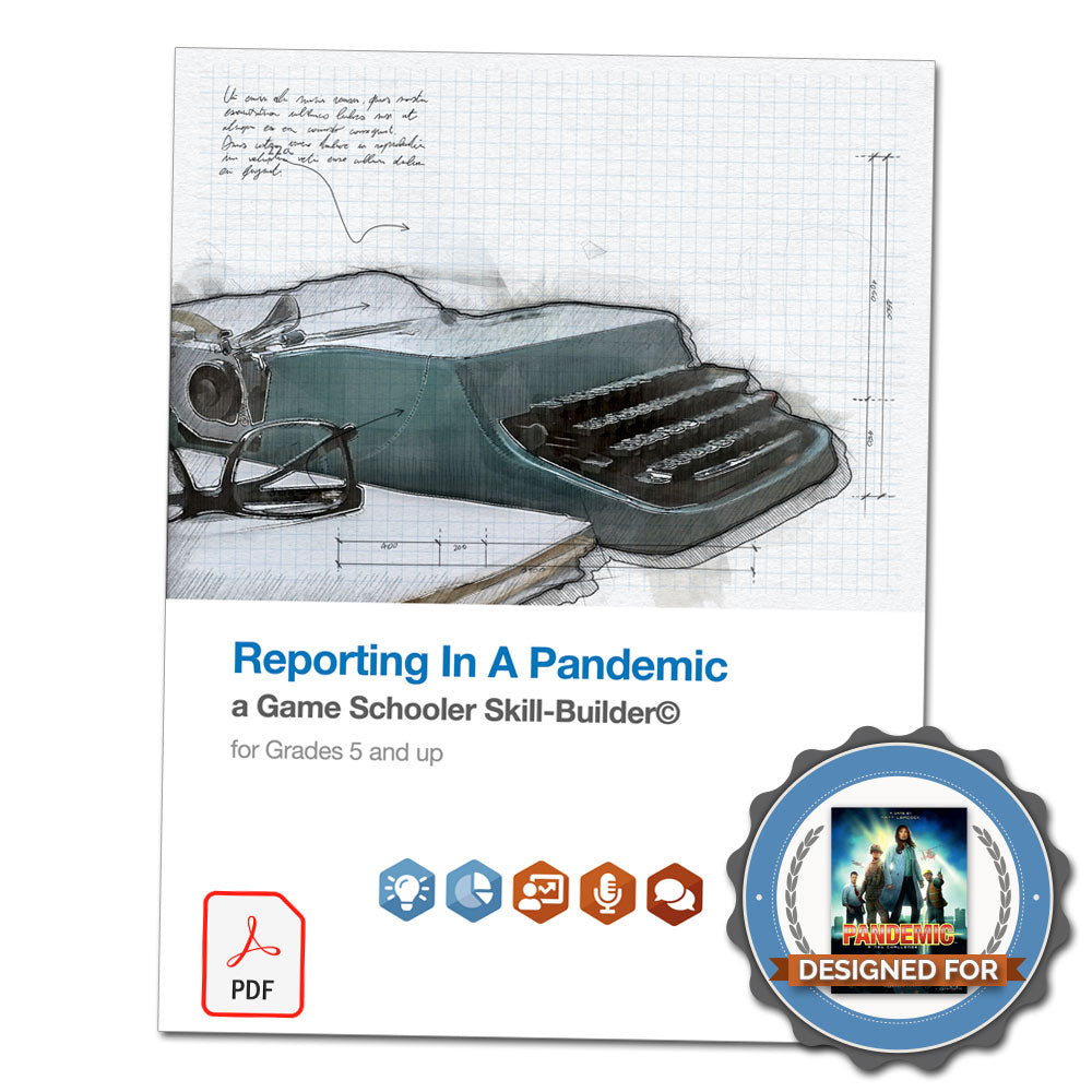 Reporting in a Pandemic - A Game Schooler Skill-Builder©
