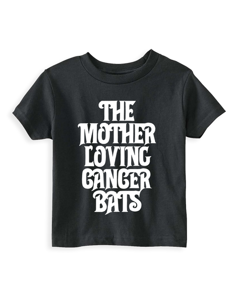 Cut Loose Kids -  Cancer Bats Mother Loving Toddler Tee